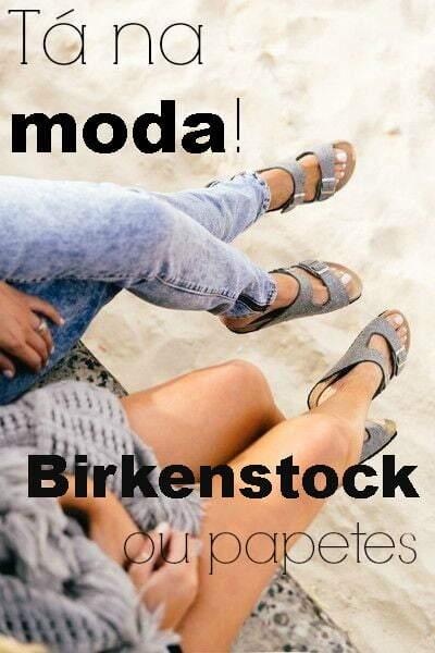 Tá na moda_birkenstock_papetes_blog el ropero